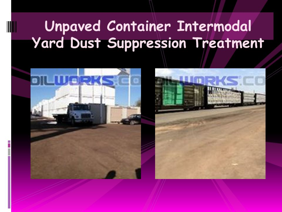 Unpaved Container Intermodal Yard Dust Suppression Treatment