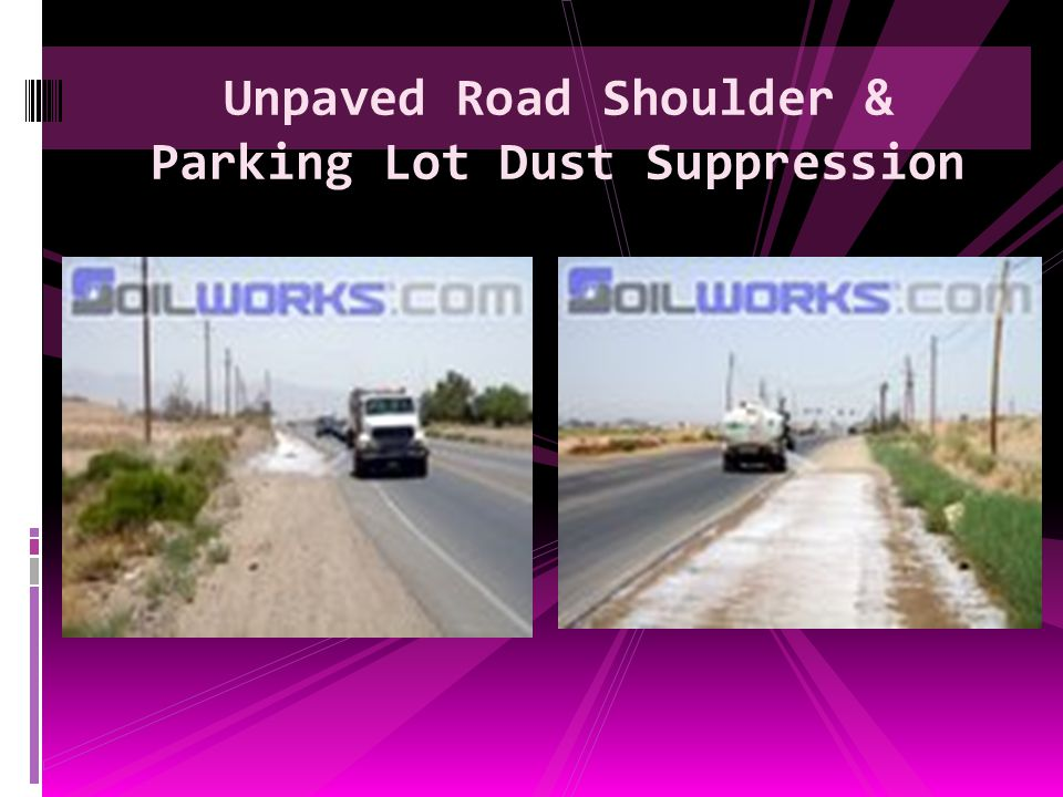 Unpaved Road Shoulder & Parking Lot Dust Suppression