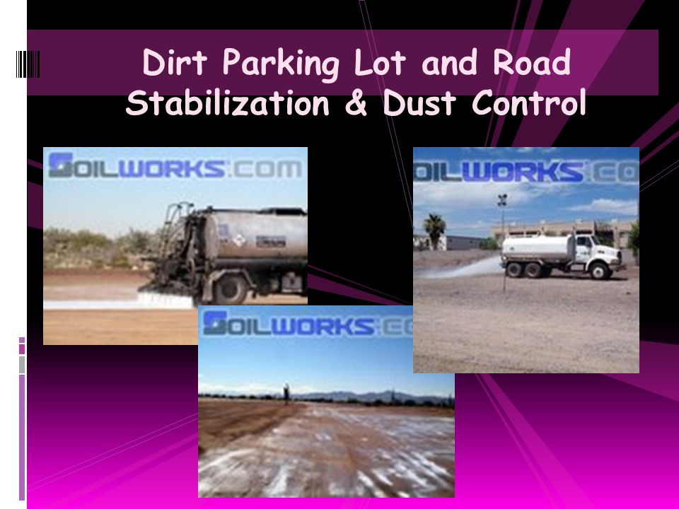 Dirt Parking Lot and Road Stabilization & Dust Control