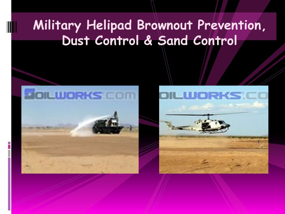 Military Helipad Brownout Prevention, Dust Control & Sand Control