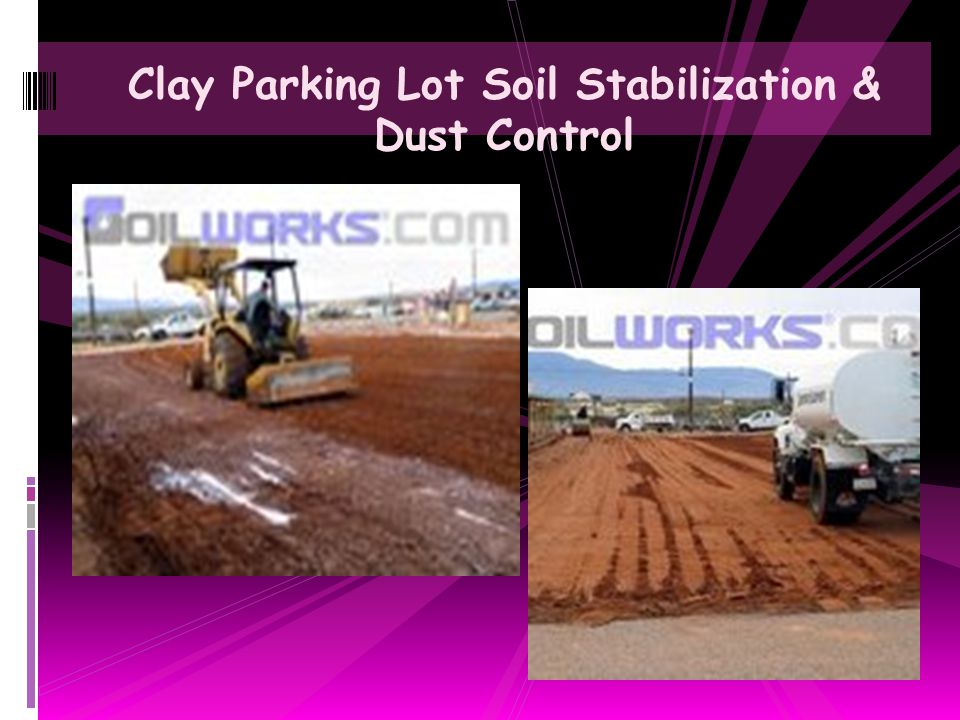 Clay Parking Lot Soil Stabilization & Dust Control