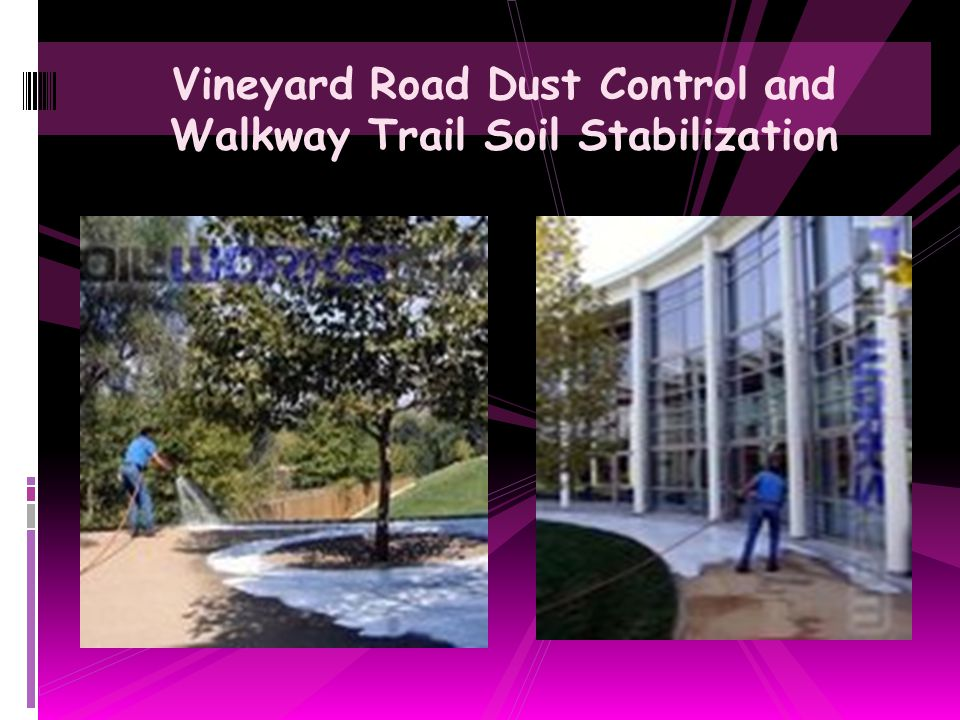 Vineyard Road Dust Control and Walkway Trail Soil Stabilization