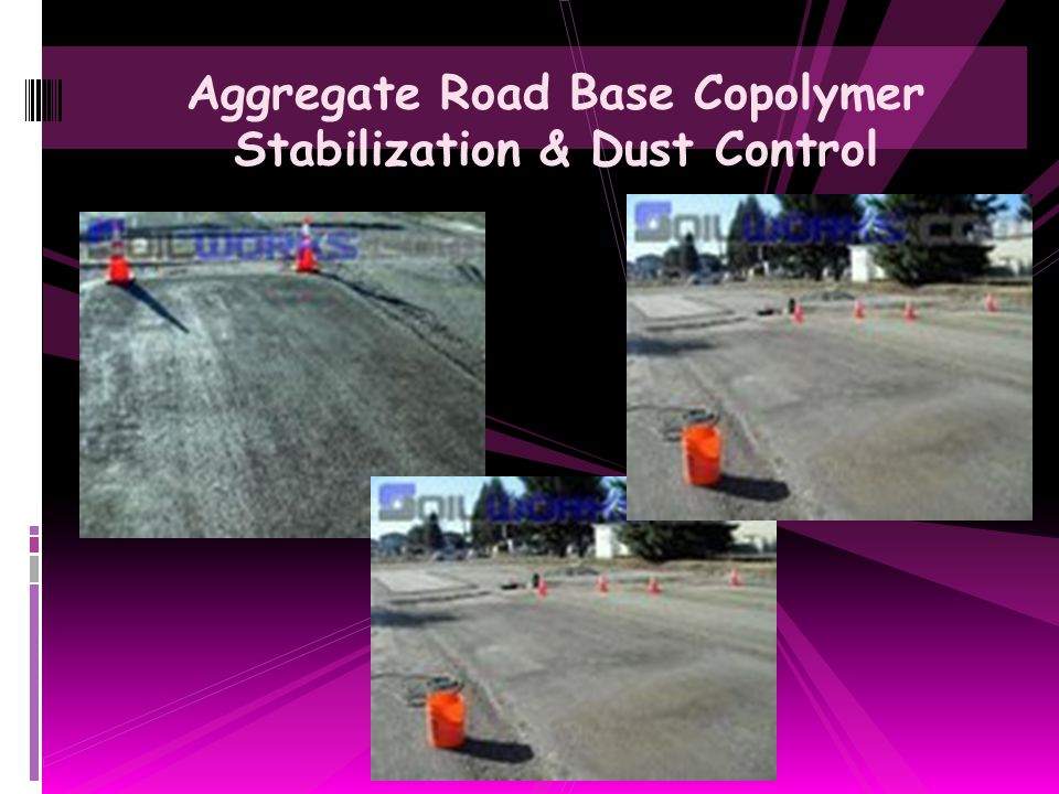 Aggregate Road Base Copolymer Stabilization & Dust Control