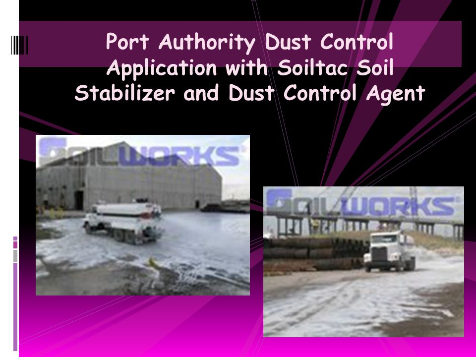 Port Authority Dust Control Application with Soiltac Soil Stabilizer and Dust Control Agent