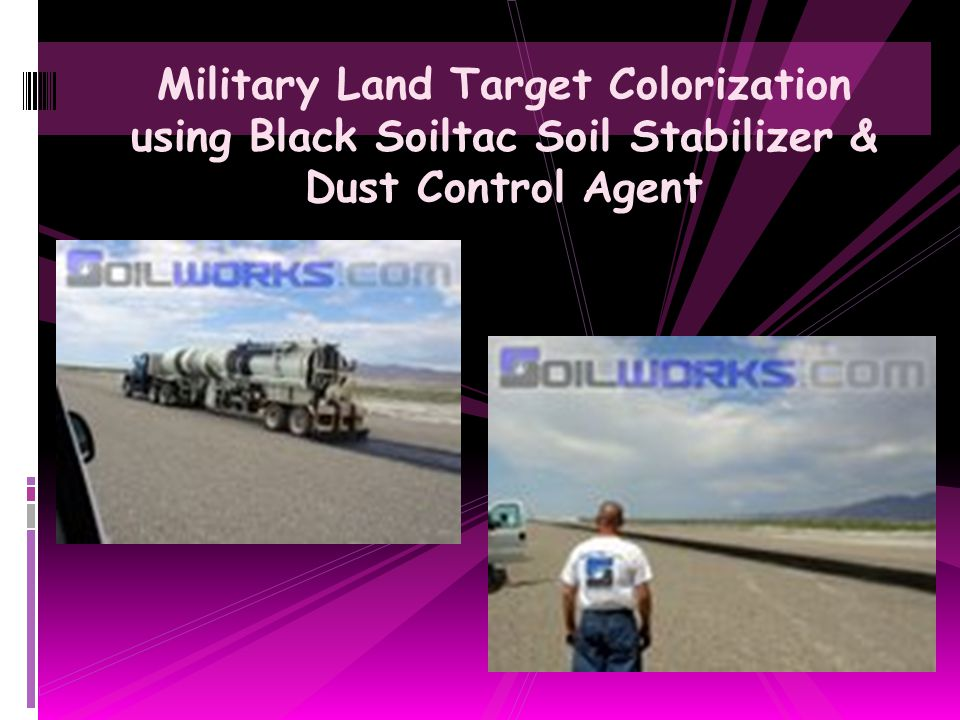 Military Land Target Colorization using Black Soiltac Soil Stabilizer & Dust Control Agent