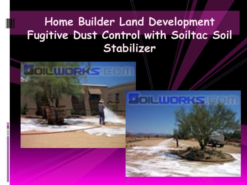 Home Builder Land Development Fugitive Dust Control with Soiltac Soil Stabilizer