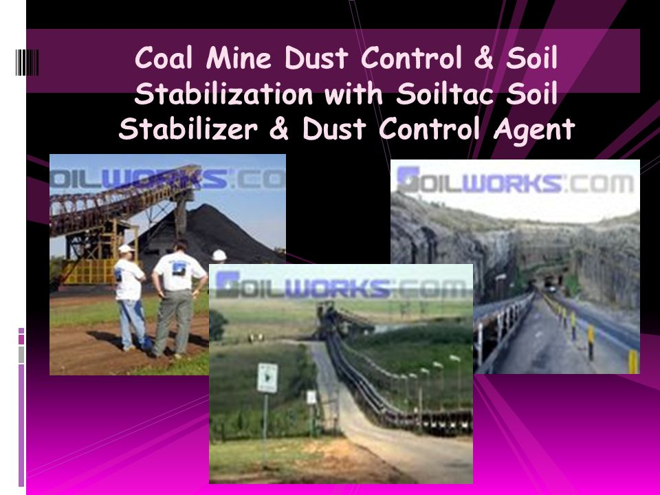 Coal Mine Dust Control & Soil Stabilization with Soiltac Soil Stabilizer & Dust Control Agent