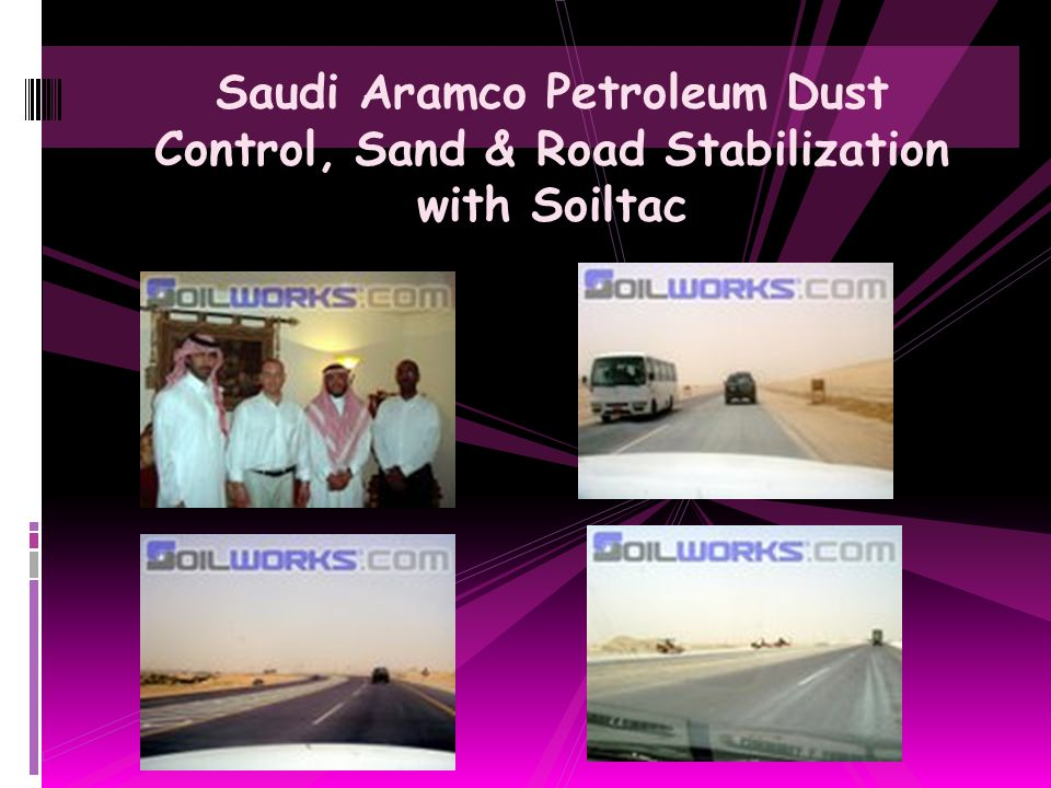 Saudi Aramco Petroleum Dust Control, Sand & Road Stabilization with Soiltac