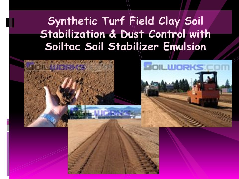 Synthetic Turf Field Clay Soil Stabilization & Dust Control with Soiltac Soil Stabilizer Emulsion