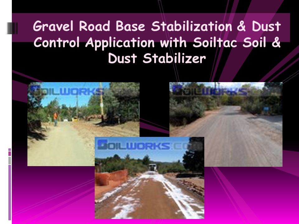 Gravel Road Base Stabilization & Dust Control Application with Soiltac Soil & Dust Stabilizer