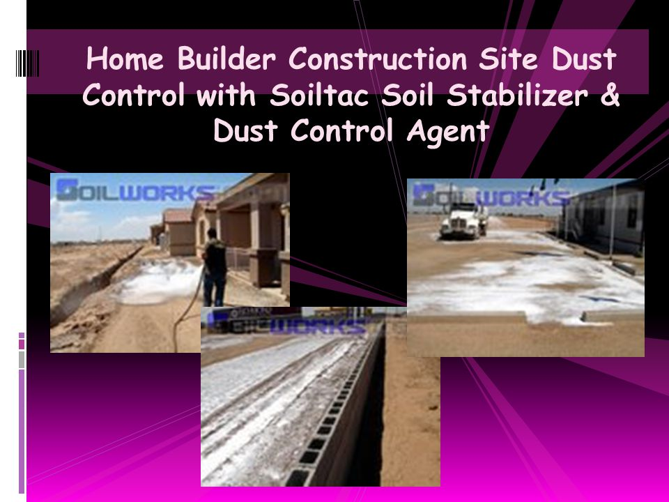 Home Builder Construction Site Dust Control with Soiltac Soil Stabilizer & Dust Control Agent