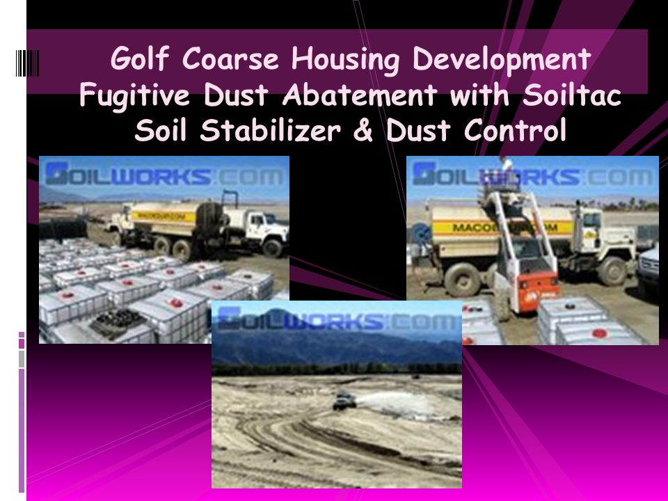 Golf Coarse Housing Development Fugitive Dust Abatement with Soiltac Soil Stabilizer & Dust Control