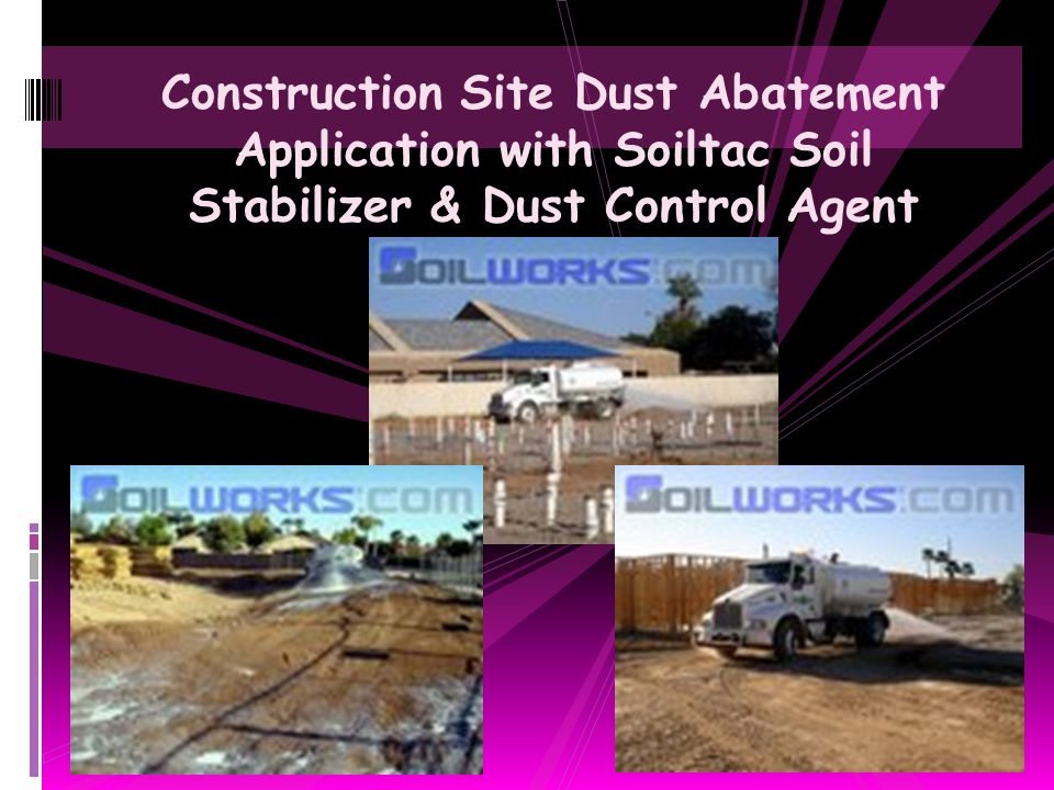 Construction Site Dust Abatement Application with Soiltac Soil Stabilizer & Dust Control Agent