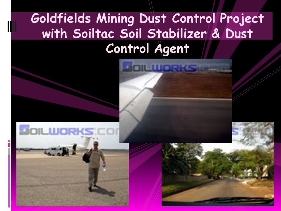 Goldfields Mining Dust Control Project with Soiltac Soil Stabilizer & Dust Control Agent