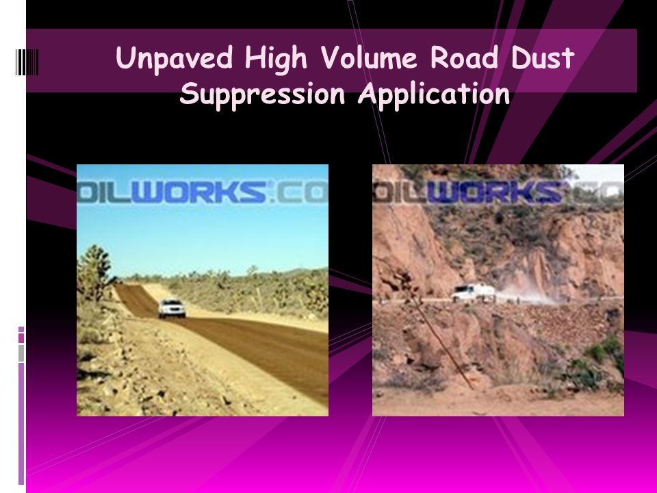 Unpaved High Volume Road Dust Suppression Application