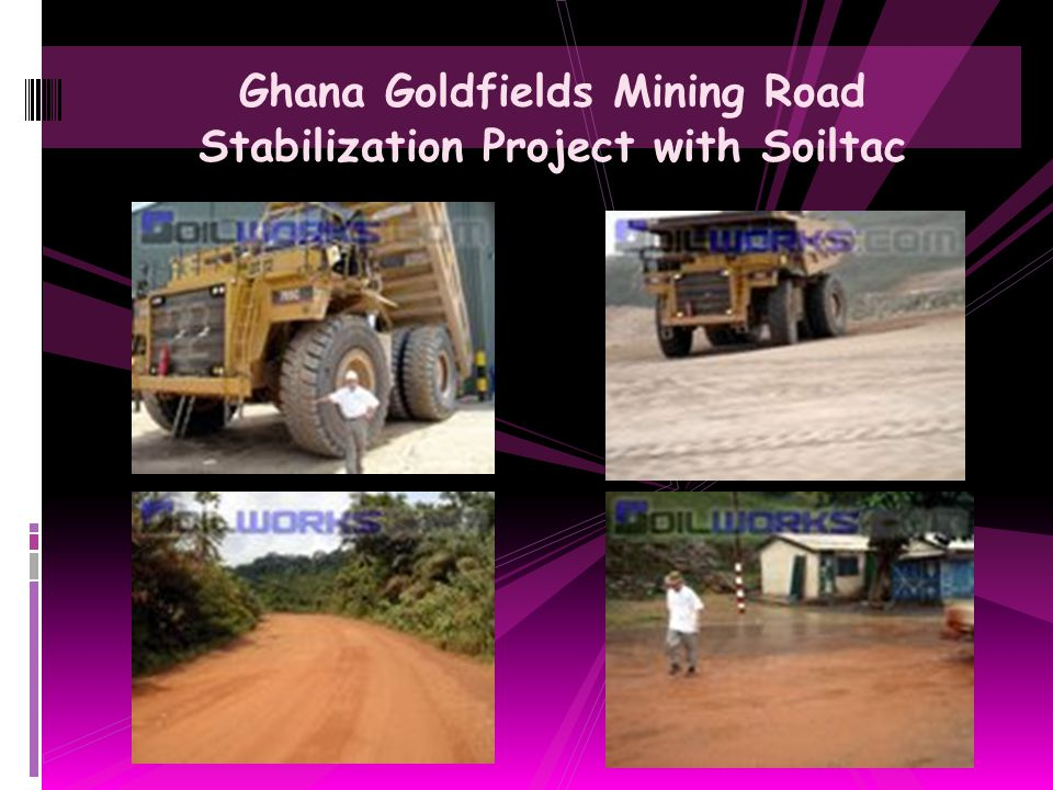 Ghana Goldfields Mining Road Stabilization Project with Soiltac