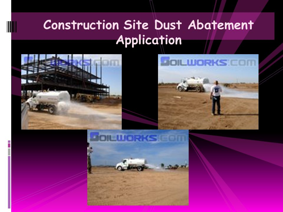 Construction Site Dust Abatement Application