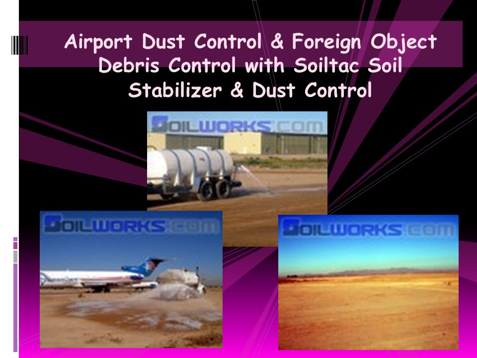 Airport Dust Control & Foreign Object Debris Control with Soiltac Soil Stabilizer & Dust Control