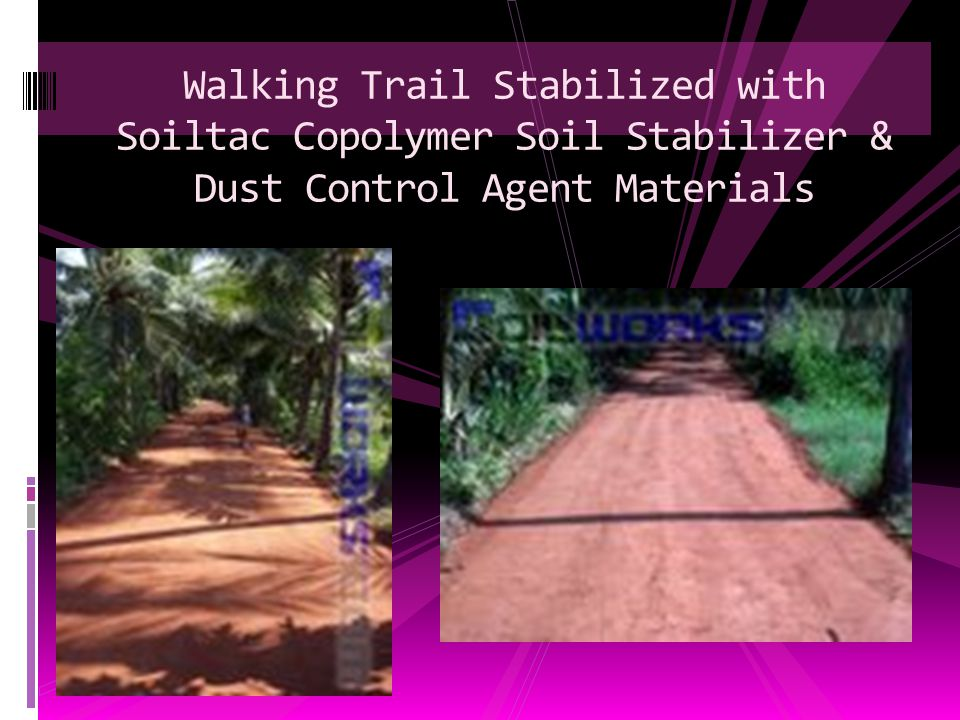 Walking Trail Stabilized with Soiltac Copolymer Soil Stabilizer & Dust Control Agent Materials