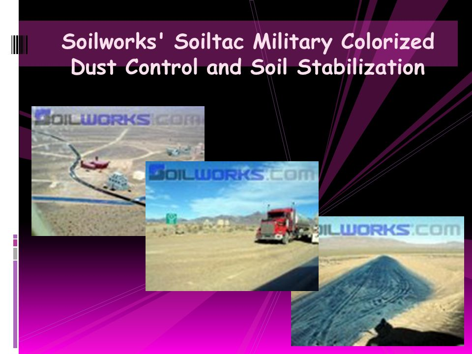 Soilworks Soiltac Military Colorized Dust Control and Soil Stabilization
