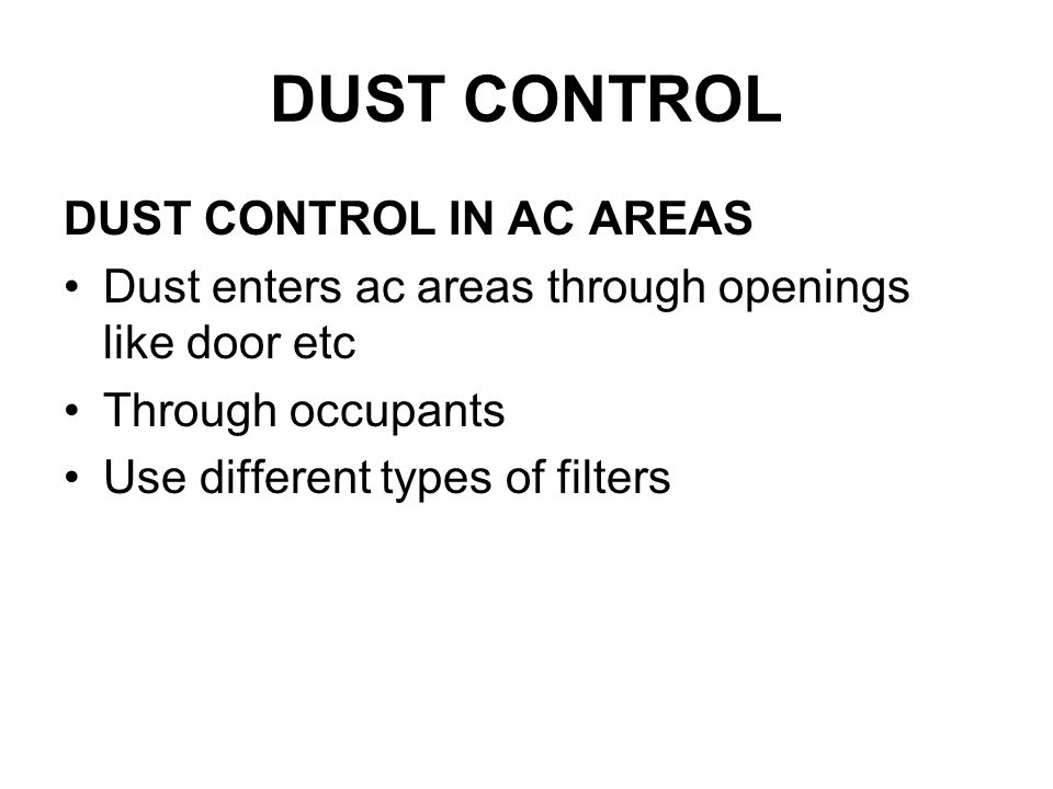 DUST CONTROL DUST CONTROL IN AC AREAS