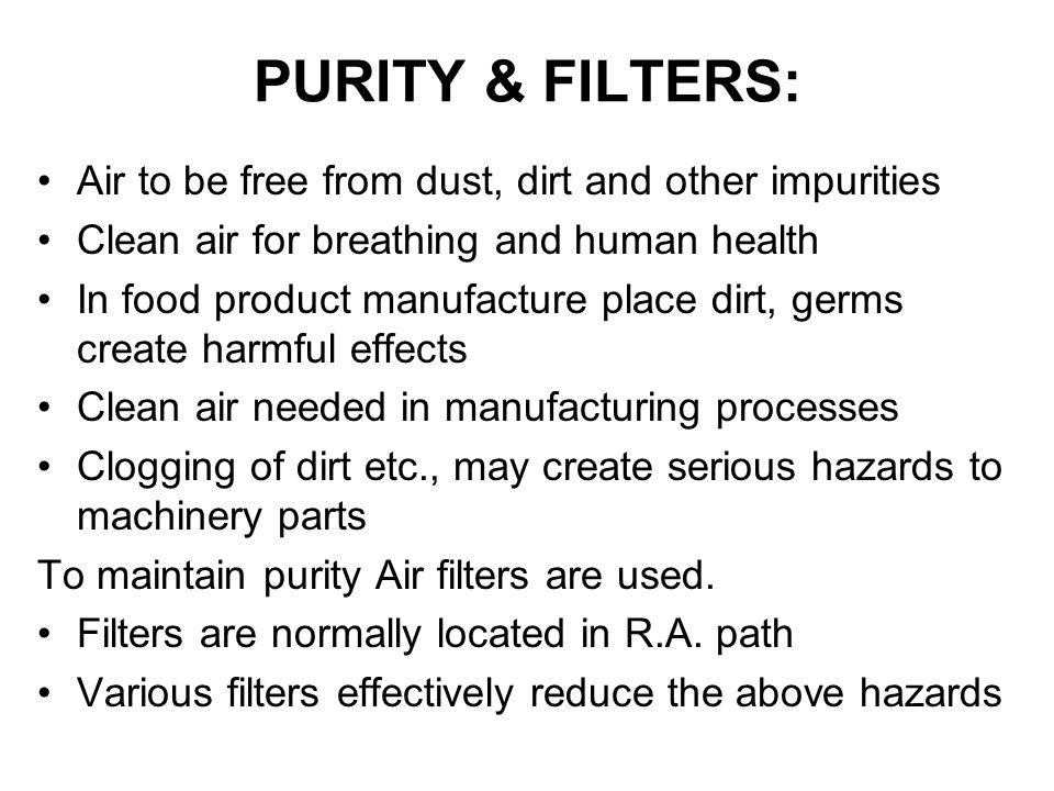 PURITY & FILTERS: Air to be free from dust, dirt and other impurities