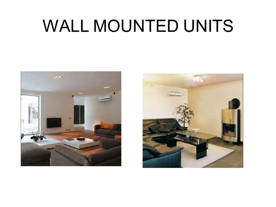 WALL MOUNTED UNITS