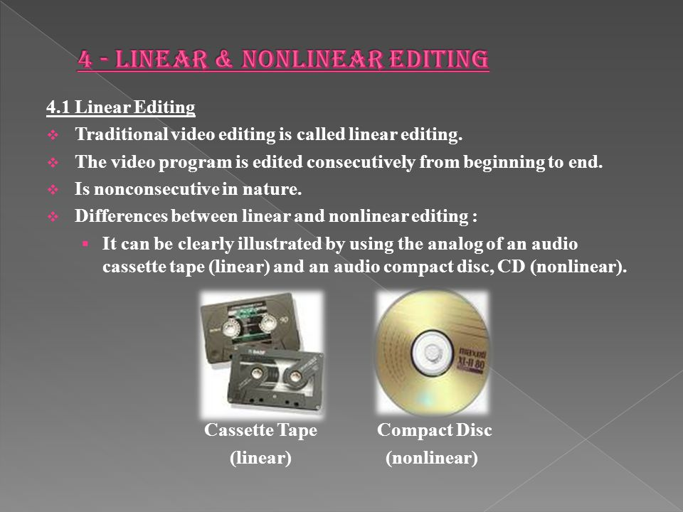 4 - Linear & Nonlinear Editing