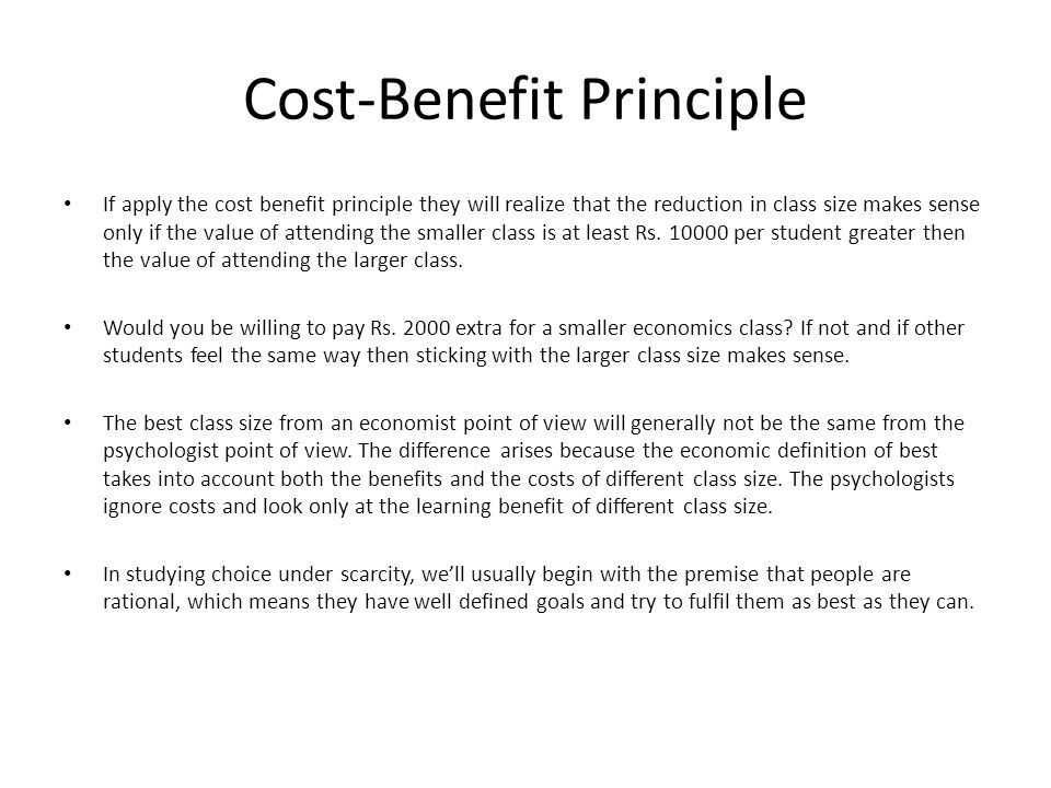 Cost-Benefit Principle