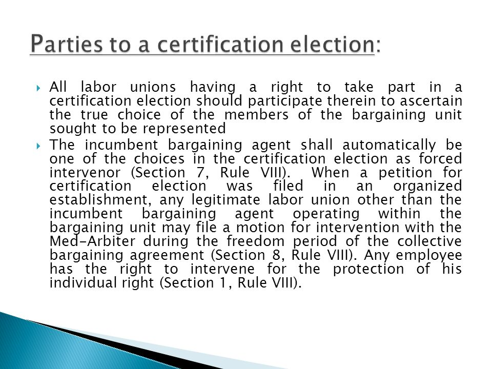 Parties to a certification election: