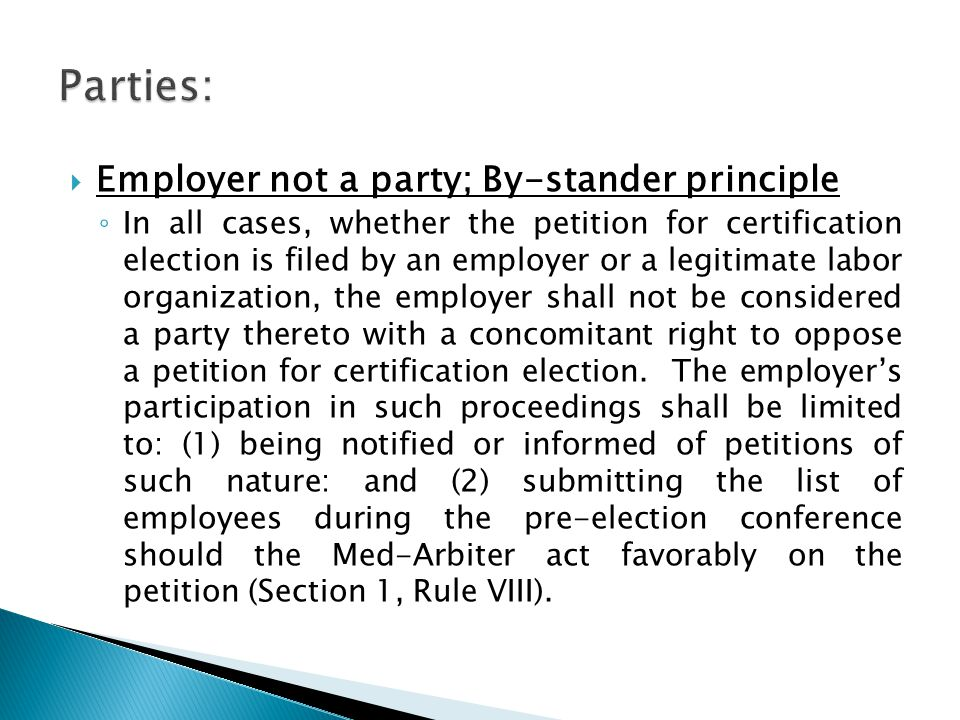 Parties: Employer not a party; By-stander principle