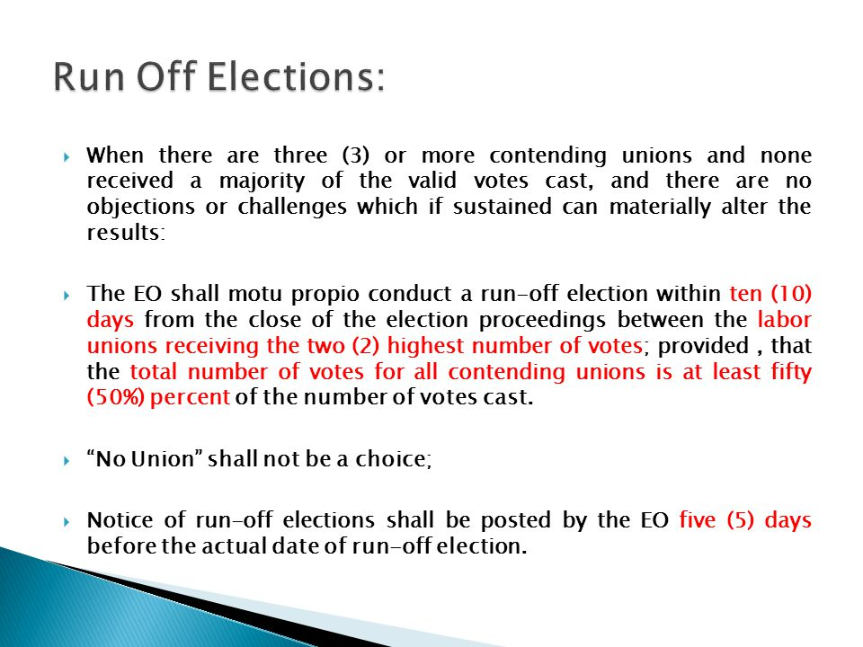Run Off Elections: