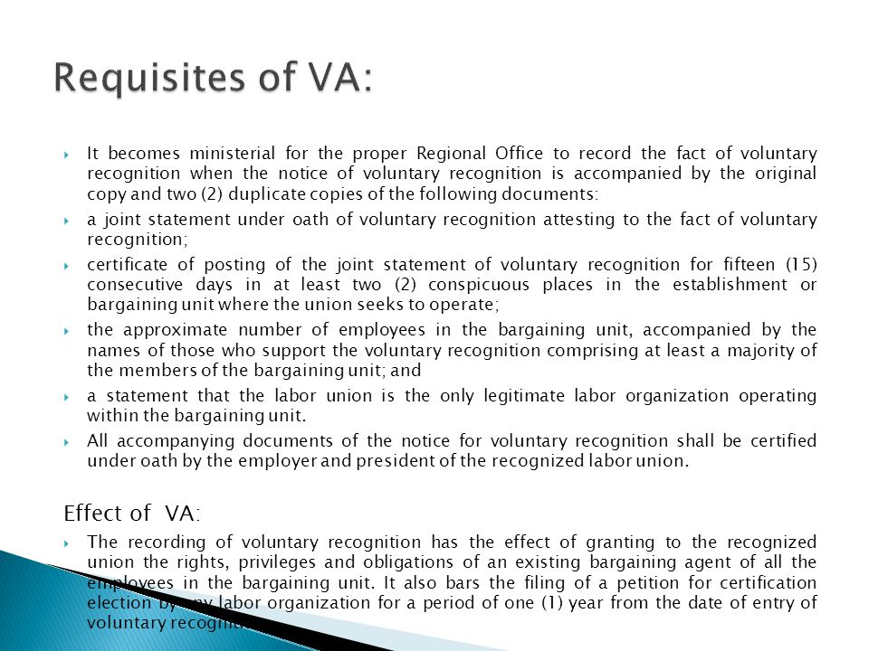 Requisites of VA: Effect of VA: