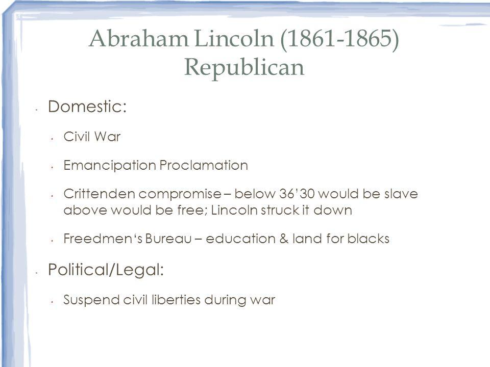 Abraham Lincoln (1861-1865) Republican