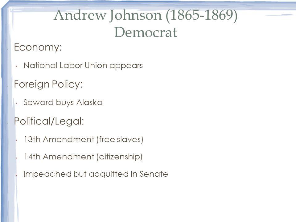Andrew Johnson (1865-1869) Democrat