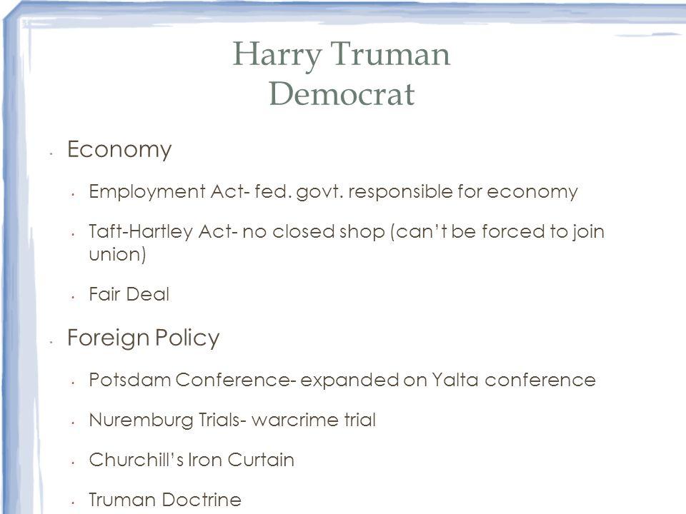 Harry Truman Democrat Economy Foreign Policy