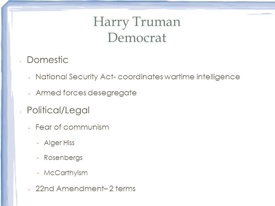 Harry Truman Democrat Domestic Political/Legal