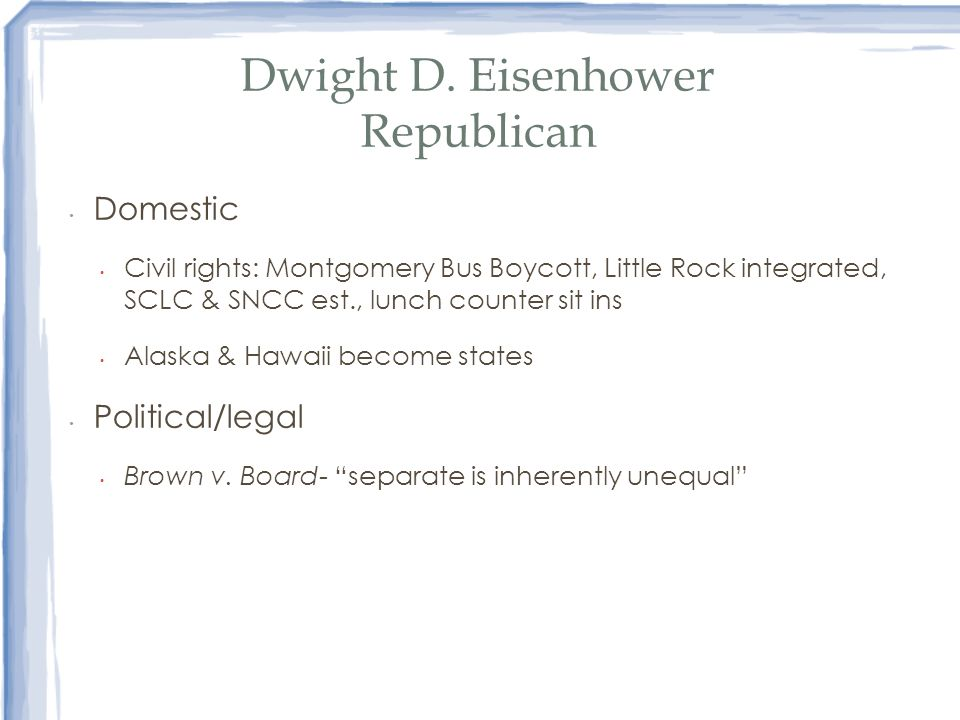 Dwight D. Eisenhower Republican