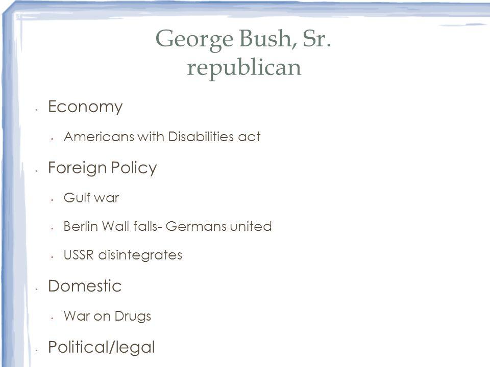 George Bush, Sr. republican