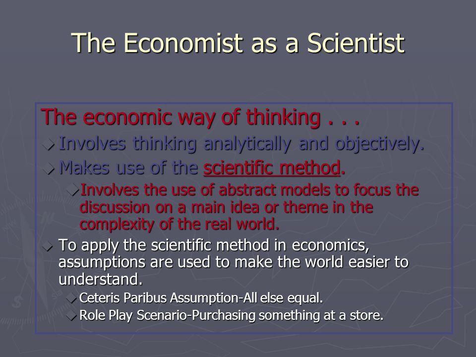 The Economist as a Scientist