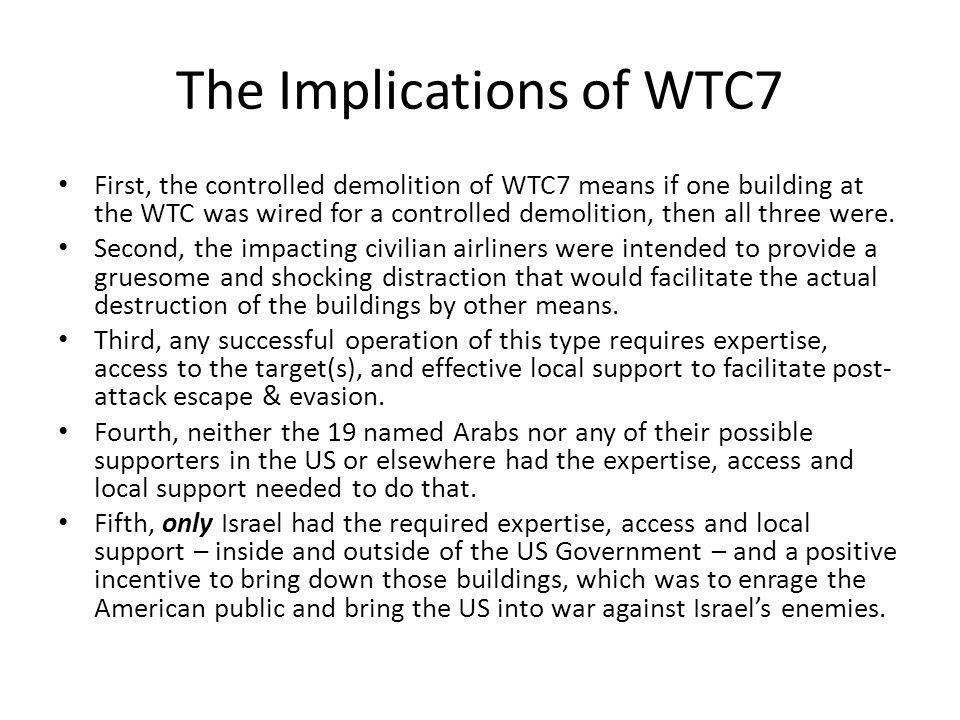 The Implications of WTC7