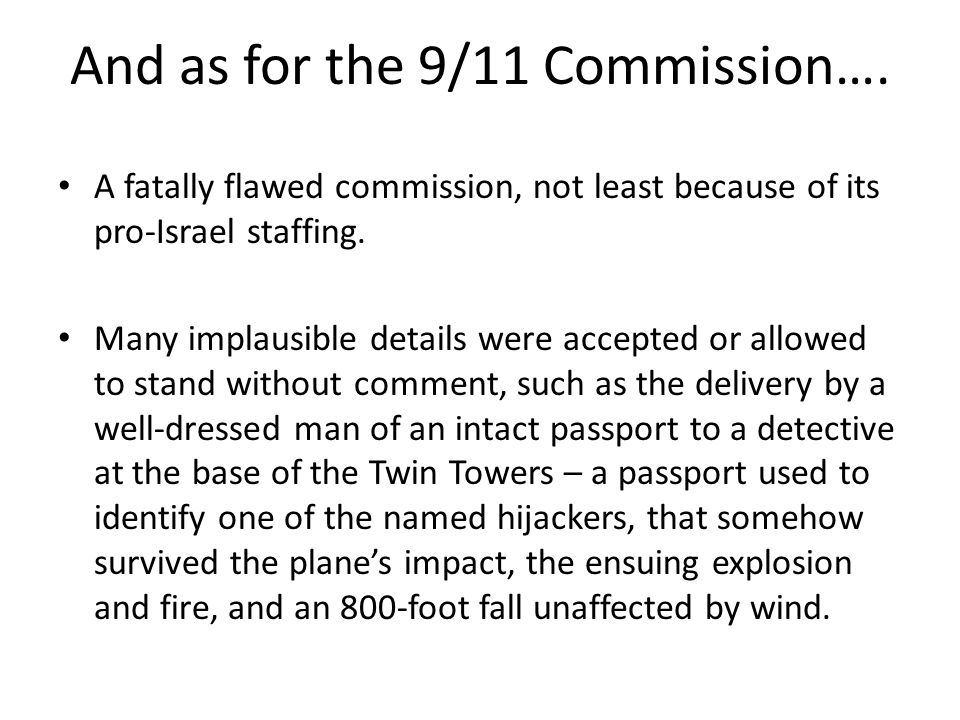 And as for the 9/11 Commission….
