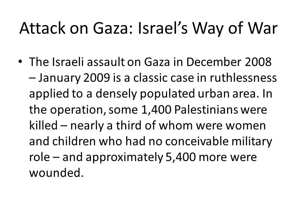 Attack on Gaza: Israel's Way of War
