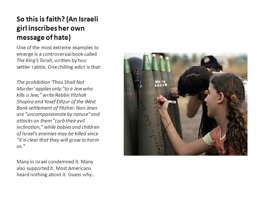 So this is faith (An Israeli girl inscribes her own message of hate)