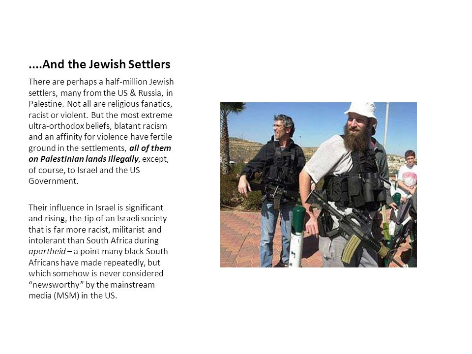 ....And the Jewish Settlers