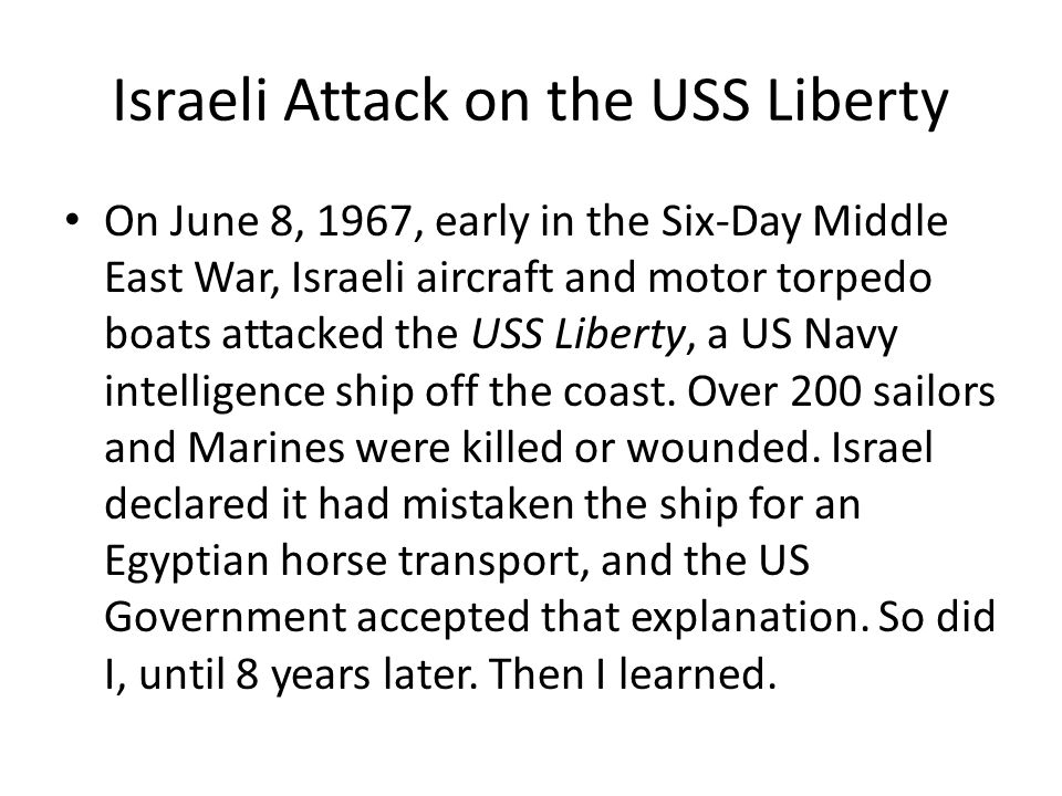 Israeli Attack on the USS Liberty