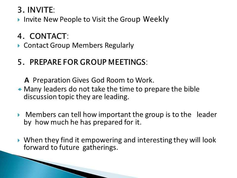 Invite New People to Visit the Group Weekly