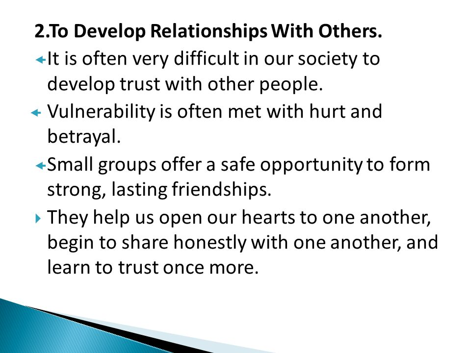 2.To Develop Relationships With Others.