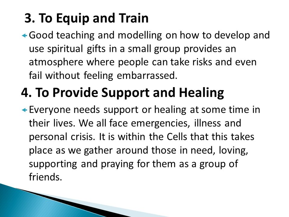 4. To Provide Support and Healing