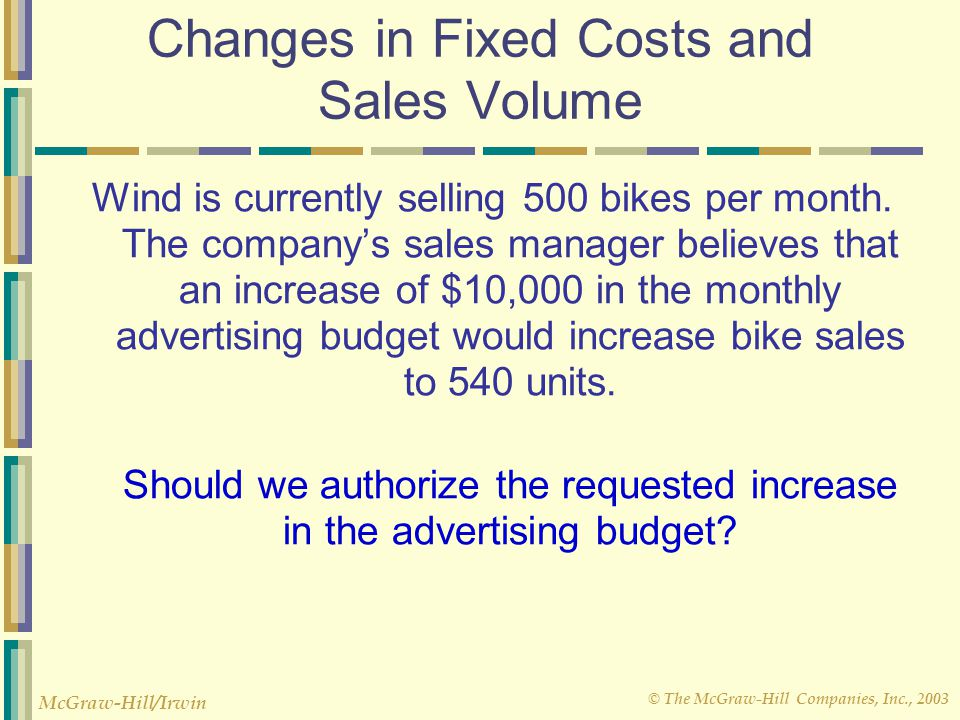 Changes in Fixed Costs and Sales Volume